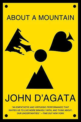 About a Mountain By D'Agata, John